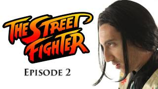 The Street Fighter - Episode 2 - TGS