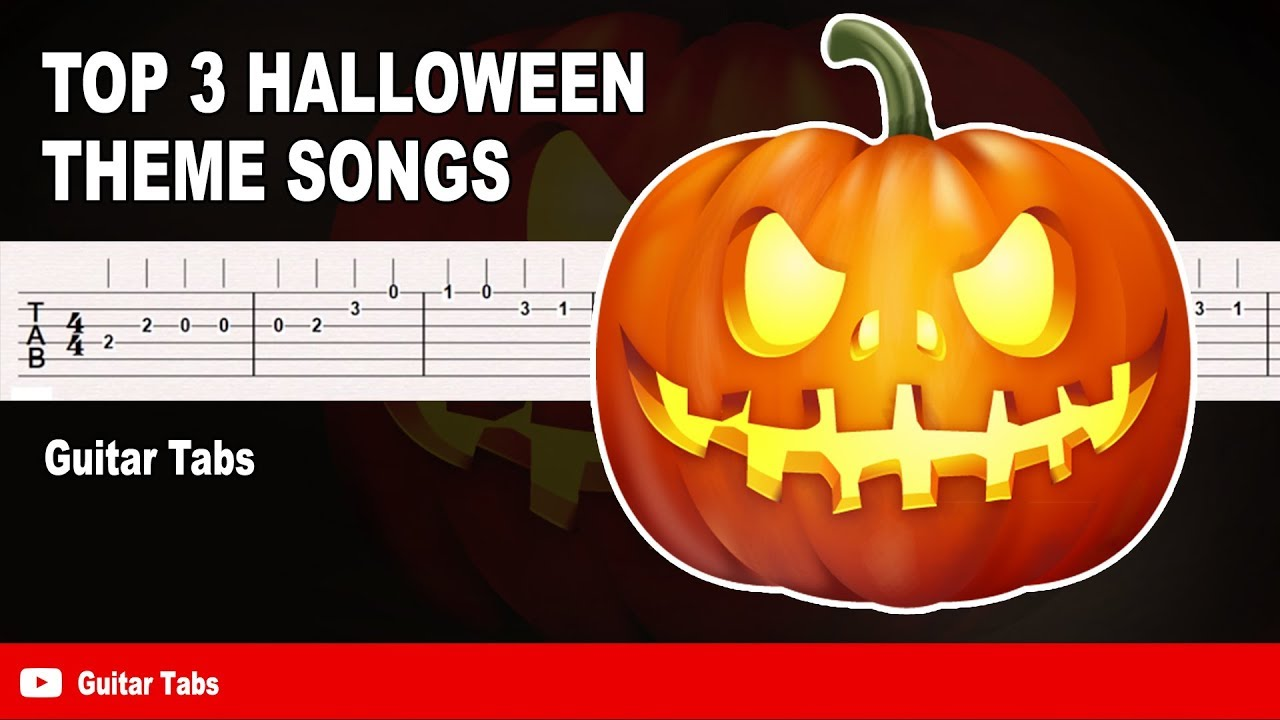 Guitar tabs for Halloween songs (Spooky Scary Skeletons & This is Halloween & Halloween theme)