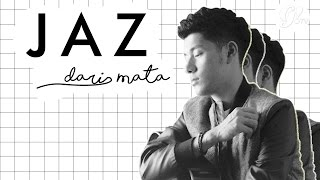 download lagu download musik download mp3 DARI MATA - JAZ
