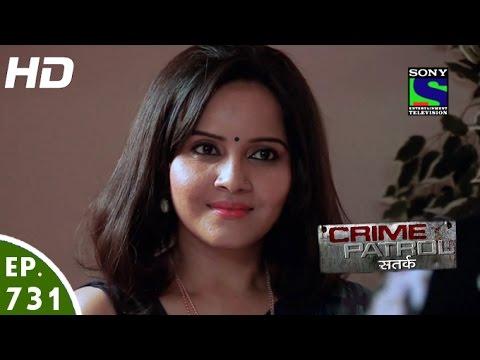 Crime Patrol - क्राइम पेट्रोल सतर्क - Target -  Episode 731 - 4th November, 2016