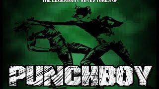 PunchBoy - Episode 4 - Super Powered Fisticuffs