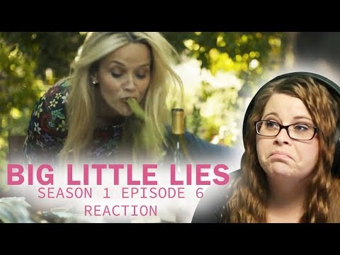 Big, Little, Lies Reaction Season 1 Episode 6