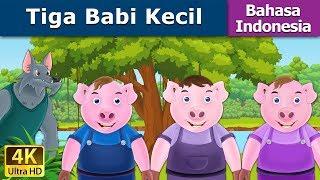 Tiga Babi Kecil - Cerita Untuk Anak-anak - Animasi Kartun - 4K - Indonesian Fairy Tales