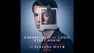 Video One Republic, Logic - Start Again - ( 1 hour ) MP3, 3GP, MP4, WEBM, AVI, FLV Juni 2018