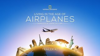 Living in the Age of Airplanes - Harrison Ford