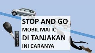 Download Video CARA STOP AND GO MOBIL MATIC DI TANJAKAN INI CARANYA MP3 3GP MP4