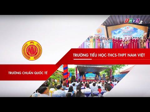[HTV9] TRƯỜNG TIỂU HỌC - THCS - THPT NAM VIỆT KHAI GIẢNG NĂM HỌC MỚI 2019 - 2020