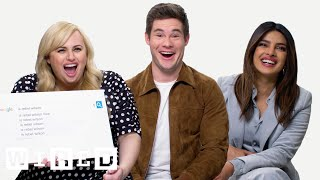 Video Priyanka Chopra, Rebel Wilson & Adam Devine Answer the Web's Most Searched Questions | WIRED MP3, 3GP, MP4, WEBM, AVI, FLV Maret 2019