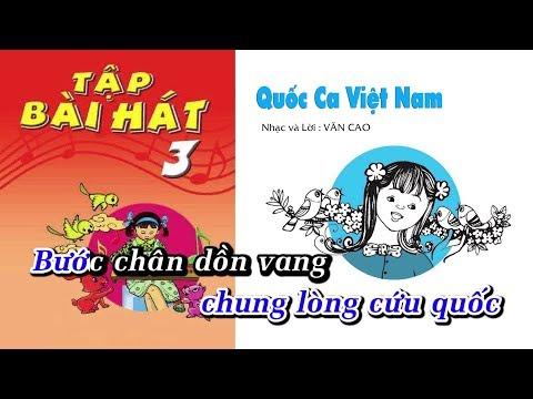 Bài 1 | Quốc Ca Việt Nam - Âm Nhạc Lớp 3 || Tập Hát Theo Lời | CD Bộ Giáo Dục