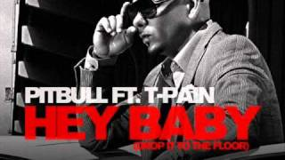 Pitbull - Hey Baby (Drop it to the floor)  Ft. T-Pain (HQ)