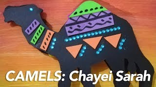 Camels in Chayei Sarah: Torah Craft for Kids