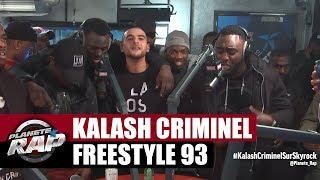Video Kalash Criminel - Freestyle 93 #PlanèteRap MP3, 3GP, MP4, WEBM, AVI, FLV Juni 2017