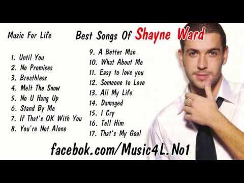 Shayne Ward Top Best Songs - Thời lượng: 1:07:30.