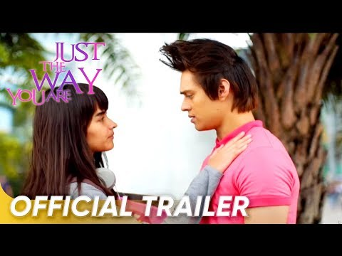 Official Trailer | 'Just The Way You Are' | Enrique Gil And Liza Soberano