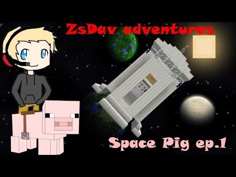 ZsDav adventures: Space Pig ep.1