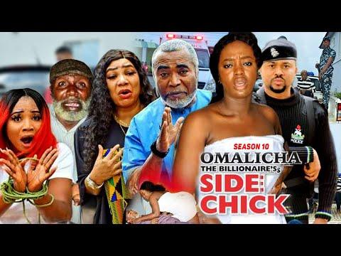 OMALICHA THE BILLIONAIRE'S SIDE CHICK 10{TRENDING NEW MOVIE} - 2021 LATEST NIGERIAN NOLLYWOOD MOVIES