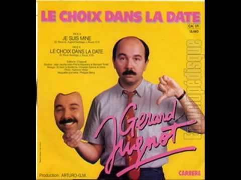 GERARD JUGNOT - LE CHOIX DANS LA DATE