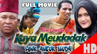 "Video Film Comedy Aceh "" KAYA MEUDADAK "" Esp. Lonk Aneuk Muda. HD Video Quality 2017 MP3, 3GP, MP4, WEBM, AVI, FLV November 2018"