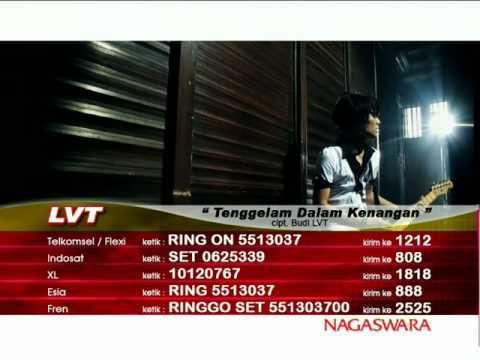 LVT - Tenggelam Dalam Sebuah Kenangan (Official Video)