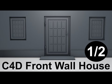 Front Wall House C4D Tutorial Cinema 4D - Windows, Door - Part 1/2