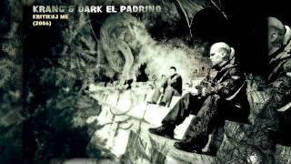Download Lagu Krang & Dark El Padrino - Kritikuj me (2004) HQ Mp3
