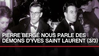 Nonton [INEDIT] Pierre Bergé nous parle  des démons d'Yves Saint Laurent (partie 3) Film Subtitle Indonesia Streaming Movie Download