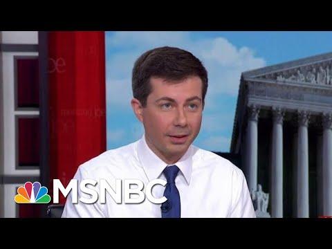 Pete Buttigieg: We Need Generational Change In Politics | Morning Joe | MSNBC