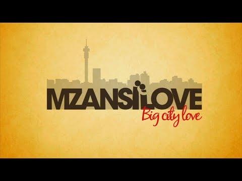 Video Mzansi Love Big City Love   Love Lost, Love Found download in MP3, 3GP, MP4, WEBM, AVI, FLV January 2017