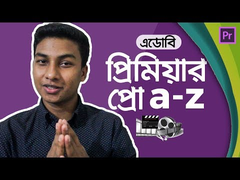 Adobe Premiere Pro - Full Video Editing Tutorial in Bangla