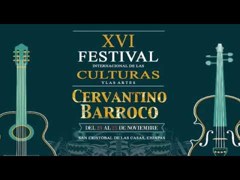 XVI Festival Internacional de las Culturas y las Artes Cervantino Barroco