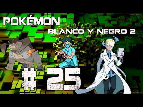 Guia/Walkthrough Pokémon Blanco y Negro 2 | Capturamos a Terrakion | #25