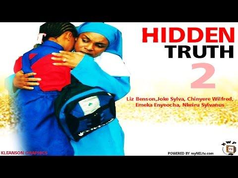Hidden Truth 2    -  Nigerian Nollywood Movie
