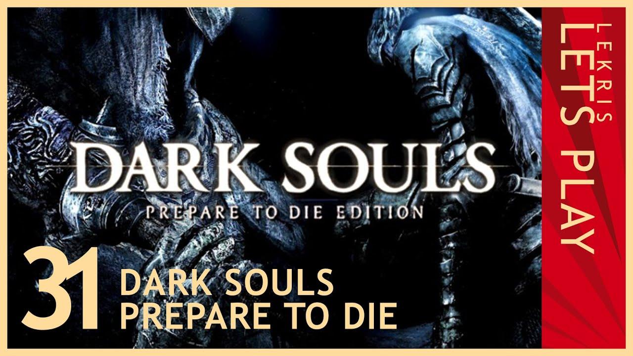 Let's Die - Dark Souls #31 - Ritter-Schaschlik