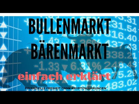 Bedeutung von Bulle und Bär an der Börse - Was ist Bullenmarkt Bärenmarkt ? Einfach erklärt deutsch