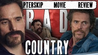 Bad Country (2014) Movie Review... With a Twist [HD]