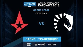 Astralis vs Liquid - IEM Katowice 2018 - map2 - de_nuke [SleepSomeWhile, GodMint]