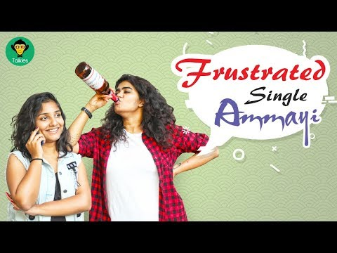 Frustrated Single Ammayi || DJ Talkies