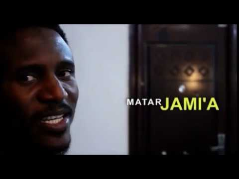 MATAR JAMI'A official video by Nazir M Ahmad (Sarkin Waka)