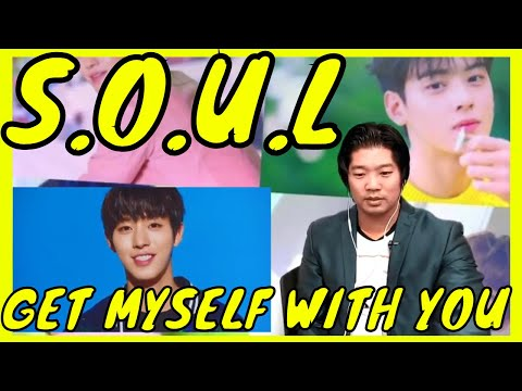 Video [MV] S.O.U.L _ Get Myself With You(네 꿈이 좋아) Reaction download in MP3, 3GP, MP4, WEBM, AVI, FLV January 2017