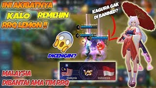 Download Video Ini AKIBATNYA !! Malaysia Remehin RRQ Lemon Gak Banned Kagura Di Arena Kontes INA vs MALAY MP3 3GP MP4
