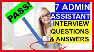 Video 7 ADMIN ASSISTANT Interview Questions and Answers (PASS!) MP3, 3GP, MP4, WEBM, AVI, FLV Agustus 2019