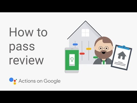 How to Publish an App for the Google Assistant that Will Pass Review