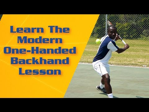 Tennis Backhand – Learn The Modern One Handed Backhand