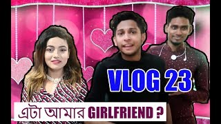 Download Video এটা আমার GIRLFRIEND ? | VLOG 23 | TAWHID AFRIDI | BANGLA NEW VIDEO 2017 MP3 3GP MP4