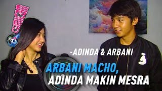 Video Arbani Yasiz Tampil Macho, Adinda Azani Makin Mesra - Cumicam 19 April 2017 MP3, 3GP, MP4, WEBM, AVI, FLV Desember 2017