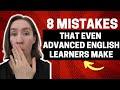 8 English Grammar Mistakes Even Advanced Students Make