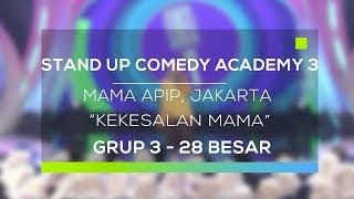 Video Stand Up Comedy Academy 3 : Mama Apip, Jakarta - Kekesalan Mama MP3, 3GP, MP4, WEBM, AVI, FLV September 2017