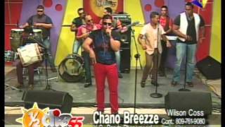 CHANOO BREEZE  PRESENTACIONES EN VIVO...TV