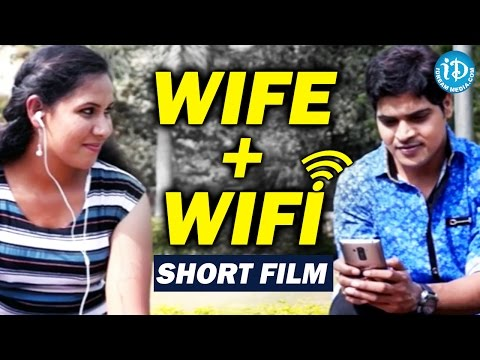 Wife + WiFi – Latest Short Film