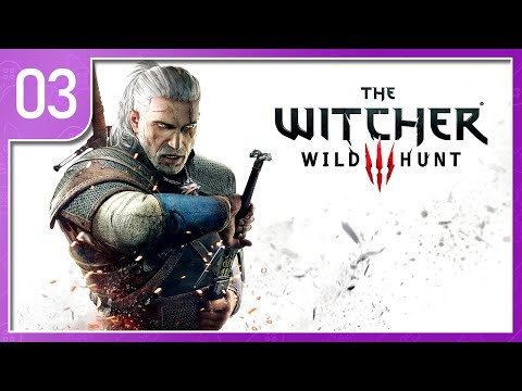 Witcher III: The Wild Hunt - Part 3 ~ A Gambler is Born